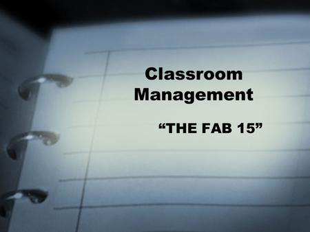 "Classroom Management ""THE FAB 15""."
