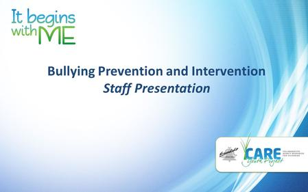 Bullying Prevention and Intervention Staff Presentation.