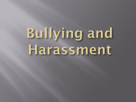  Entry Task Questions  Do you think bullying is a problem at our school? Why or why not?  Do you think that social media ( facebook, twitter, snap.