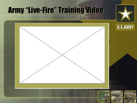 "Army ""Live-Fire"" Training Video Major Steckleson."