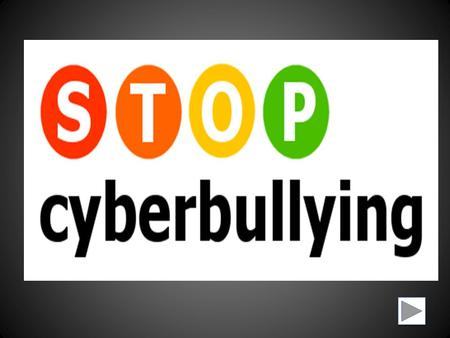 Objective: –Today students will learn about Cyber Bullying. –Students will learn: What is Cyber Bullying? How it Works? Why does it happen? How to prevent.