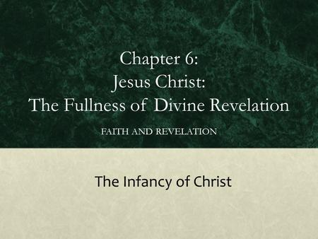 Chapter 6: Jesus Christ: The Fullness of Divine Revelation