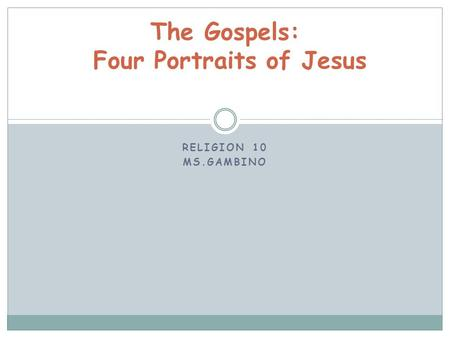 The Gospels: Four Portraits of Jesus