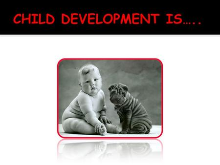 The five stages of development are:  Infancy--birth to 12 months.  Toddler--12 months to 3 years.  Preschool--3 years to 6 years.  School age--6.