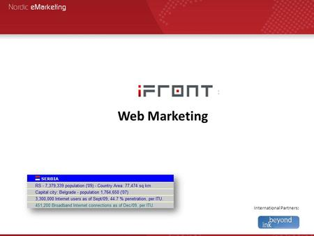 International Partners: Web Marketing. Important Web Marketing.