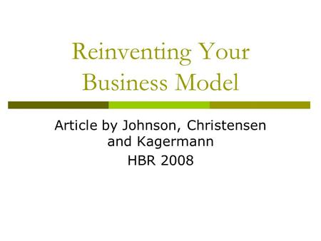 Reinventing Your Business Model