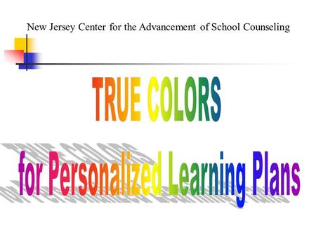 New Jersey Center for the Advancement of School Counseling.