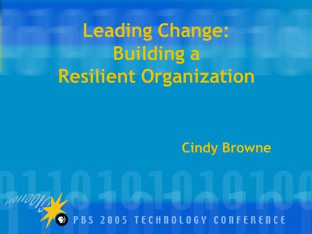 Leading Change: Building a Resilient Organization