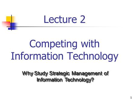 Lecture 2 Competing with Information Technology