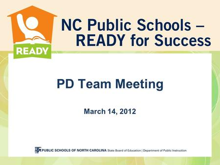 PD Team Meeting March 14, 2012. DRAFT Webinar Protocol PLEASE MUTE —your computer and we will move you to panelist so you can talk THANKS!