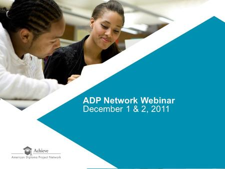 ADP Network Webinar December 1 & 2, 2011. State Collaboration to Produce and Pool Quality Instructional Materials 2 Tri-State Consortium (MA, NY, RI)