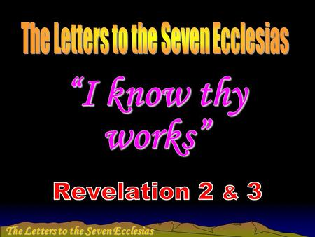 The Letters to the Seven Ecclesias. Thyatira  The least notable city of all seven, historians record little of it in the 200 years before AD 96. 
