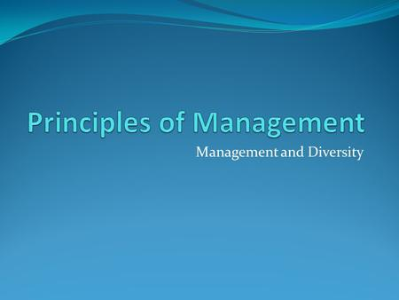 Management and Diversity. Globalization and diversity The new World is flat! Flexible and mobile labour Multicultural democracies.