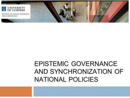 EPISTEMIC GOVERNANCE AND SYNCHRONIZATION OF NATIONAL POLICIES.