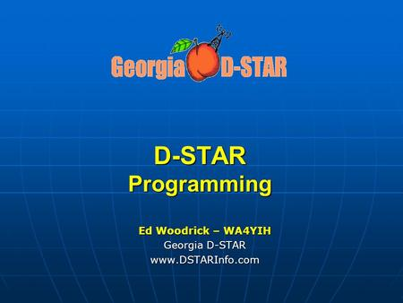 Ed Woodrick – WA4YIH Georgia D-STAR