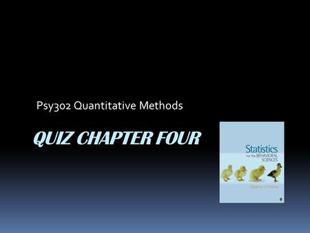 Psy302 Quantitative Methods