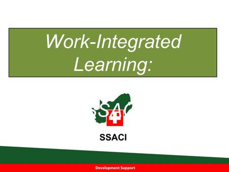 Work-Integrated Learning: A Perspective from SSACI.