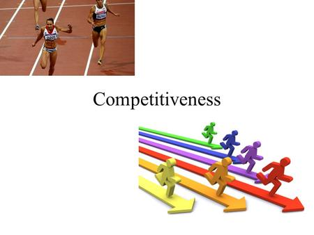Competitiveness. Competitive Advantage of Nations Michael Porter Key to high productivity is the development of leading industries able to compete and.