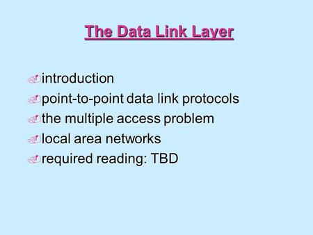 The Data Link Layer introduction point-to-point data link protocols