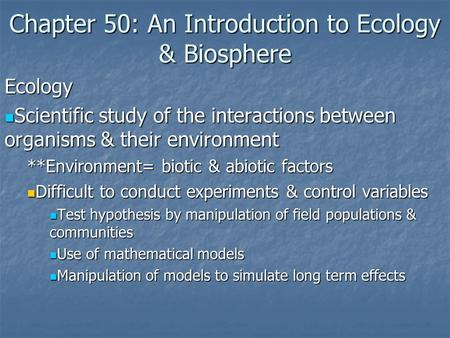 Chapter 50: An Introduction to Ecology & Biosphere