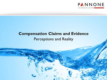 Compensation Claims and Evidence Perceptions and Reality.
