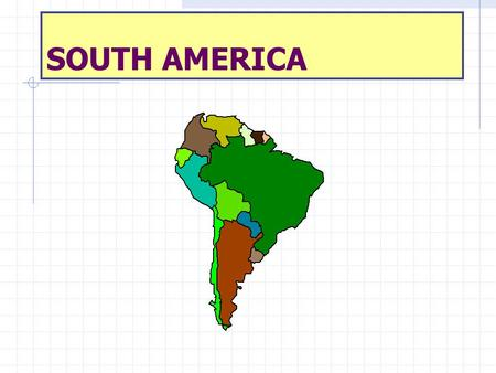 SOUTH AMERICA. POLITICAL MAP REGIONS OF THE REALM Brazil Caribbean North  Colombia  Venezuela  Guyana  Suriname  French Guiana Southern Cone  Argentina.