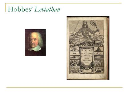 Hobbes' Leviathan. Overview I. Natural Condition of Mankind II. Prisoner's Dilemma III. The Bronze Rule IV. A Hobbesian Sovereign V. Autonomy and Authority.