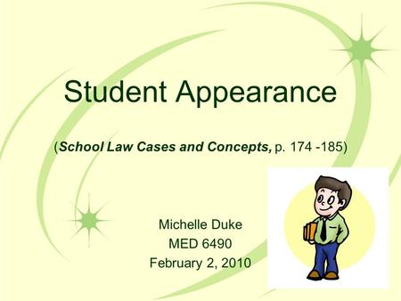 Student Appearance (School Law Cases and Concepts, p )