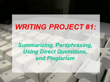 Integrating Writing: Avoiding Plagiarism