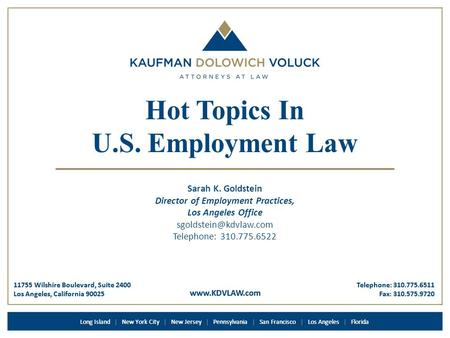 Www.KDVLAW.com 11755 Wilshire Boulevard, Suite 2400 Los Angeles, California 90025 Telephone: 310.775.6511 Fax: 310.575.9720 Long Island | New York City.
