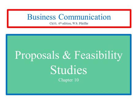 Proposals & Feasibility Studies Chapter 10