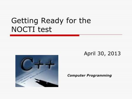 Getting Ready for the NOCTI test