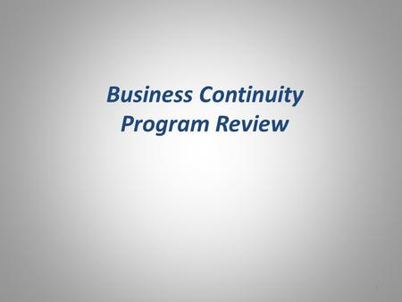 Business Continuity Program Review