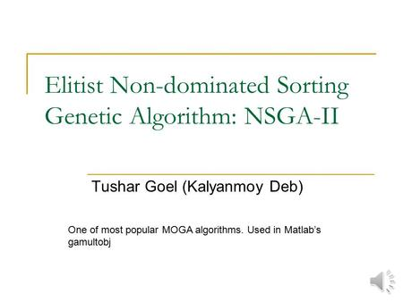 Elitist Non-dominated Sorting Genetic Algorithm: NSGA-II