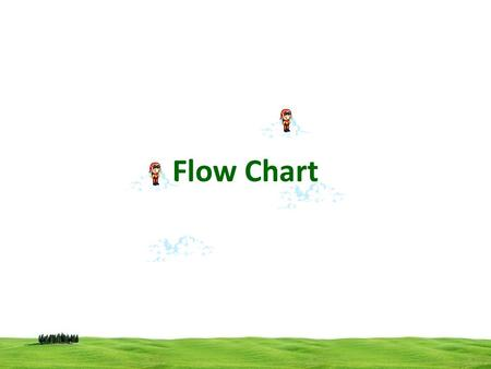 Flow Chart. A flow chart is a graphical representation a logic sequence. Flowchart is a diagrammatic representation of an algorithm Flowcharts use simple.