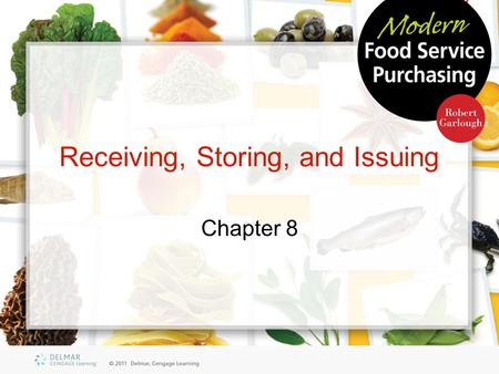 Receiving, Storing, and Issuing
