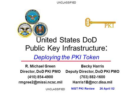United States DoD Public Key Infrastructure: Deploying the PKI Token