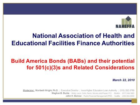 National Association of Health and Educational Facilities Finance Authorities Build America Bonds (BABs) and their potential for 501(c)(3)s and Related.