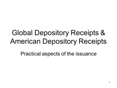 Global Depository Receipts & American Depository Receipts