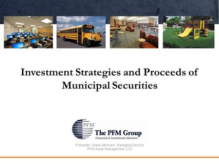 Investment Strategies and Proceeds of Municipal Securities