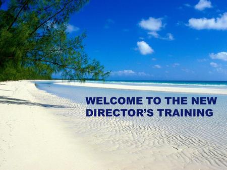 Massachusetts Department of Elementary and Secondary Education 1 WELCOME TO THE NEW DIRECTOR'S TRAINING.