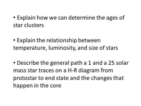 Explain how we can determine the ages of star clusters