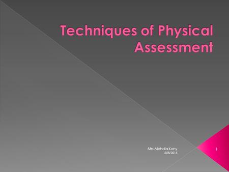 Techniques of Physical Assessment