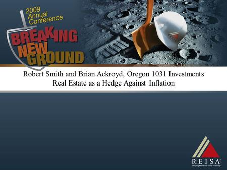 Robert Smith and Brian Ackroyd, Oregon 1031 Investments Real Estate as a Hedge Against Inflation.