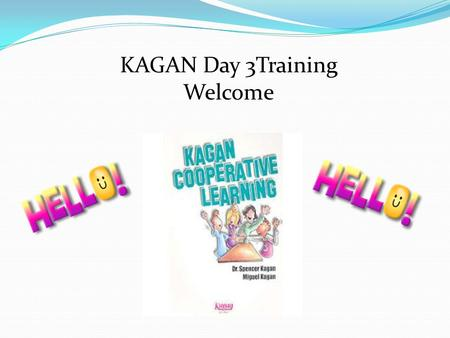 "KAGAN Day 3Training Welcome. Teacher Says ""Red Robin"" Response ""Yum!"""