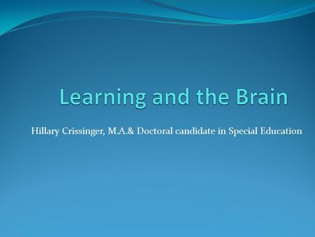 Hillary Crissinger, M.A.& Doctoral candidate in Special Education.