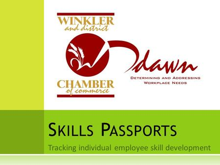 Tracking individual employee skill development S KILLS P ASSPORTS.