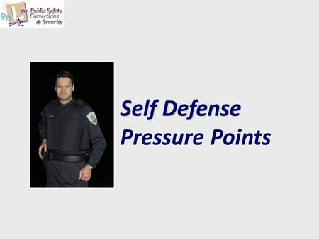 Self Defense Self Defense Pressure Points 2 Copyright and Terms of Service Copyright © Texas Education Agency, 2011. These materials are copyrighted.