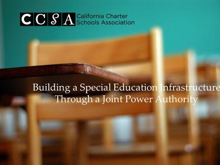 Building a Special Education Infrastructure Through a Joint Power Authority.
