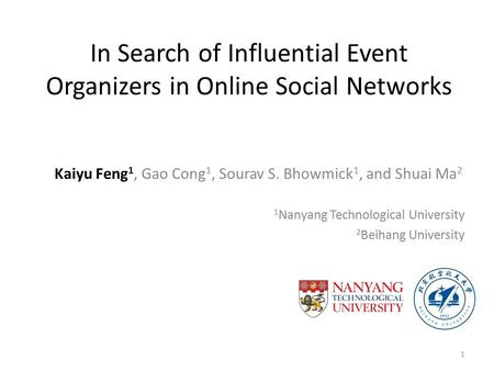 In Search of Influential Event Organizers in Online Social Networks